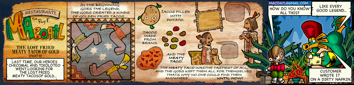 The Lost Friend Meaty Tacos of Gold (part II)